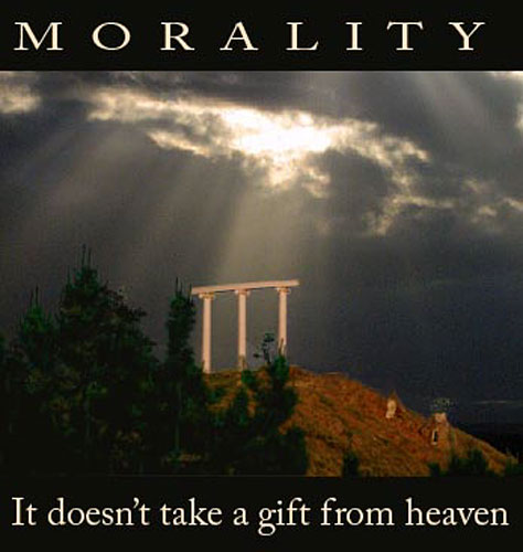 Morality: It doesn't require a gift from heaven.