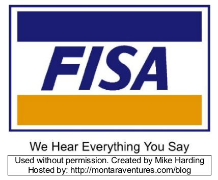 FISA - we hear everything you say. FISA Logo. US Police State Policy.
